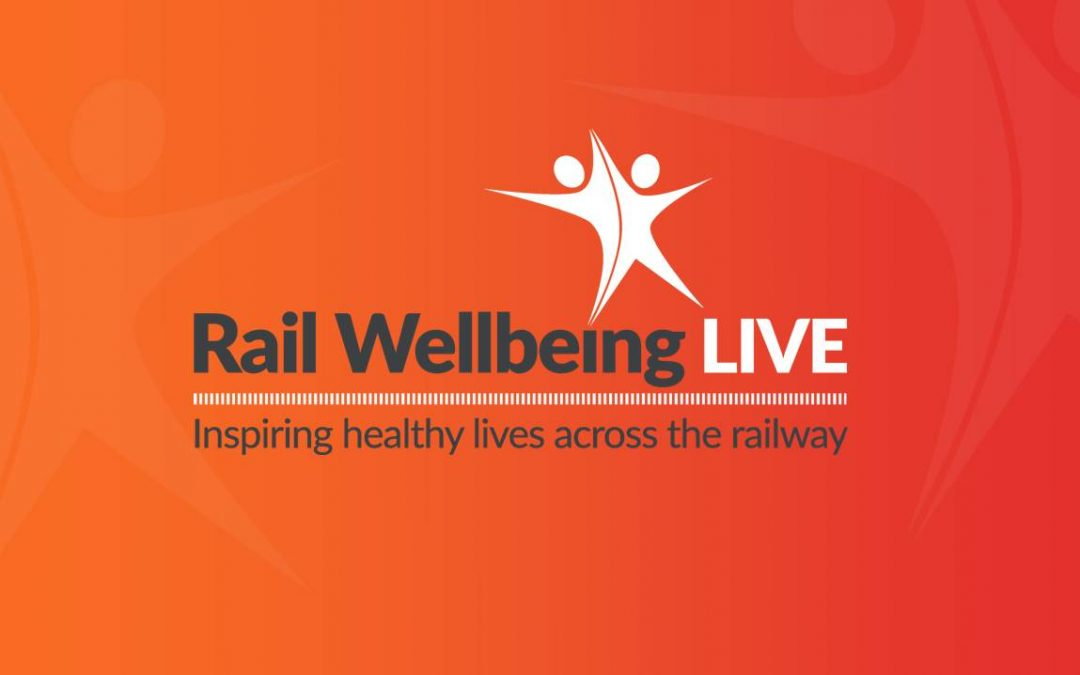 Rail Wellbeing Live!